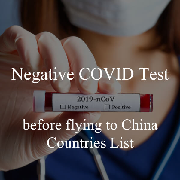 Negative COVID Test before flying to China – Countries list
